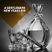 A Gentlemans New Years Eve by Various Artists
