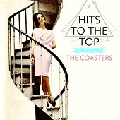 Hits To The Top von The Coasters