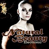 Natural Beauty Electronic by Various Artists