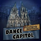 Dance Capitol: Cologne Edition by Various Artists