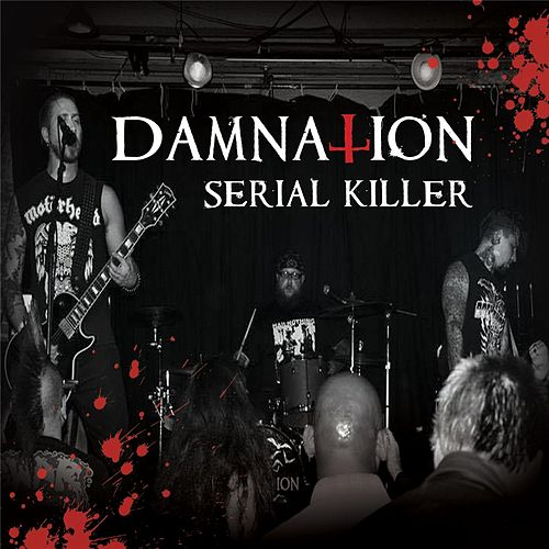 Serial Killer by Damnation