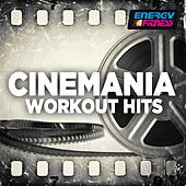 Cinemania Workout Hits by Various Artists