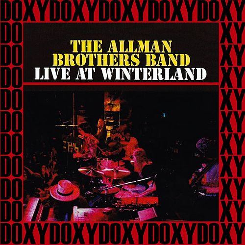 Winterland Ballroom, San Francisco, September 26th, 1973 (Doxy Collection, Remastered, Live on Fm Broadcasting) von The Allman Brothers Band