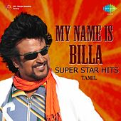 My Name Is Billa: Super Star Hits by Various Artists