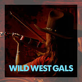 Wild West Gals by Various Artists