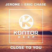 Close to You by Jerome