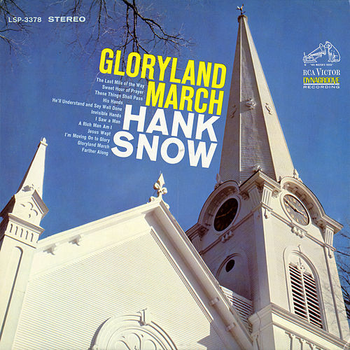 Gloryland March by Hank Snow