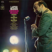 Latin Mann: Afro to Bossa to Blues by Herbie Mann