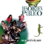 Canto Popular de la Vida y la Muerte by Desorden Público