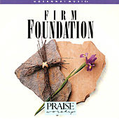 Firm Foundation by John Chisum
