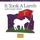 It Took A Lamb by Geron Davis