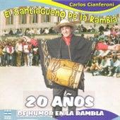 El Santiagueño de la Rambla by Carlos Cianferoni
