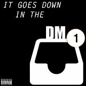 It Goes Down In The DM by Gotti Boi Slim