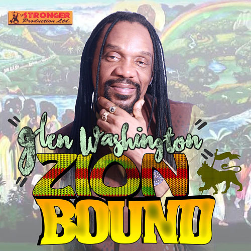 Zion Bound - Single by Glen Washington