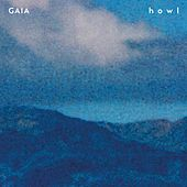 Howl EP by Gaia