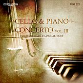 Cello & Piano Concerto, Vol. 3 (Contemporary Classical Duet) by Various Artists