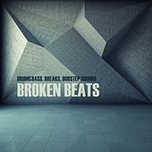 Broken Beats: Drum&bass, Breaks, Dubstep Sounds by Various Artists