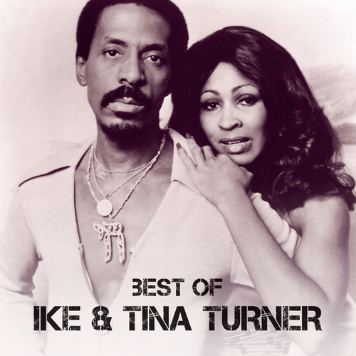 Best Of by Ike and Tina Turner