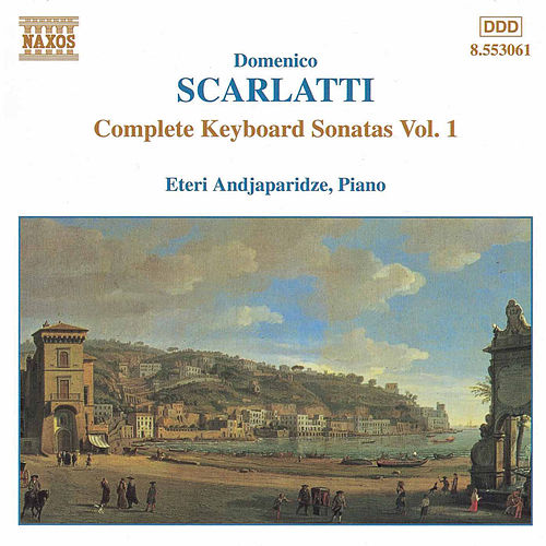 Complete Keyboard Sonatas Vol. 1 by Domenico Scarlatti