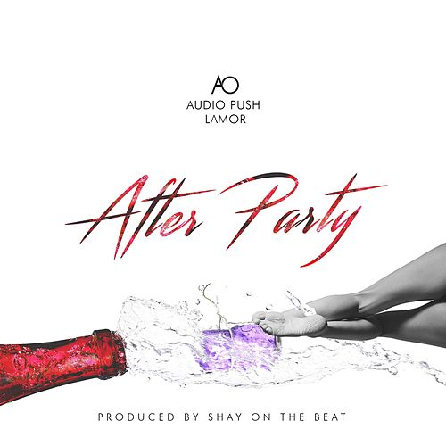 Afterparty (feat. Audio Push & Lamor) by AO