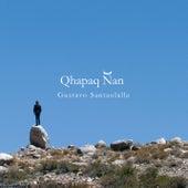 Qhapaq Ñan by Gustavo Santaolalla