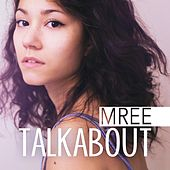 Talkabout by Mree