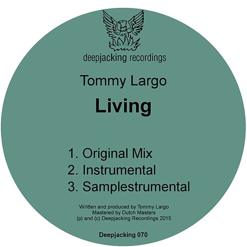 Living by Tommy Largo