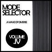 Mode Selector, Vol. 4: A Wave Of Diverse - EP by Various Artists