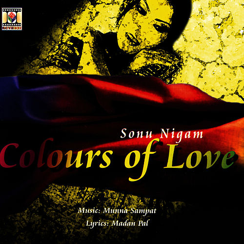 Colors Of Love by Sonu Nigam