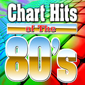 Chart Hits Of The 80's by Various Artists