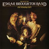 Out Demons Out - The Best Of by Edgar Broughton Band