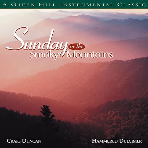 Sunday In The Smoky Mountains by Craig Duncan