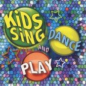 Kids Sing Dance and Play von Kids Sing'n
