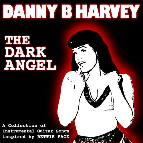 The Dark Angel by Danny B. Harvey