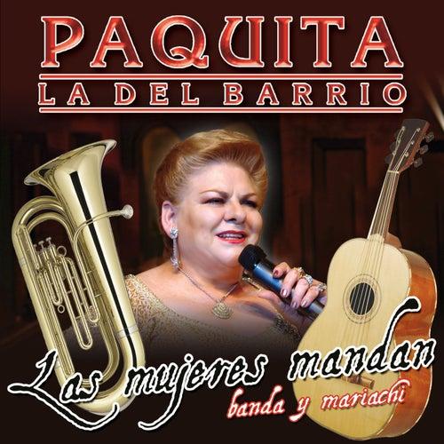 Las Mujeres Mandan by Paquita La Del Barrio