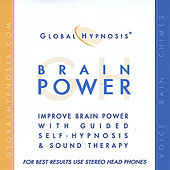 Brain Power Now by Global Hypnosis