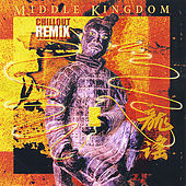 Middle Kingdom - Chillout Remix by Noel Quinlan
