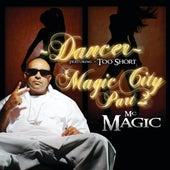 Dancer - MC Magic - by MC Magic