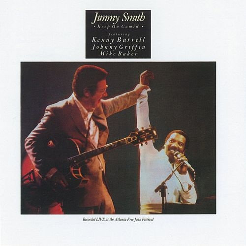 Keep On Comin' by Jimmy Smith