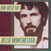 The Best Of Jesse Winchester by Jesse Winchester