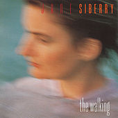 The Walking by Jane Siberry
