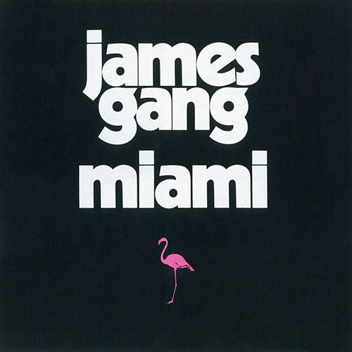 Miami by James Gang