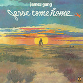 Jesse Come Home von James Gang