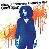 Can't Stop by Kings Of Tomorrow