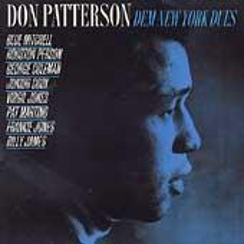 Dem New York Dues by Don Patterson