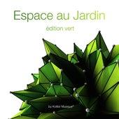 Espace au Jardin, Edition vert by Various Artists