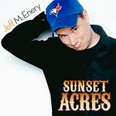 Sunset Acres by Jeff Mcenery