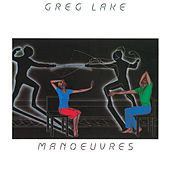 Manoeuvres by Greg Lake