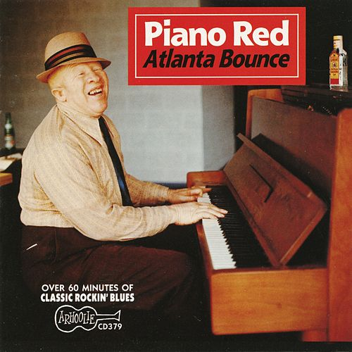 Atlanta Bounce by Piano Red