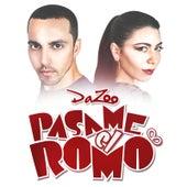 Pasame el Romo by Da'Zoo